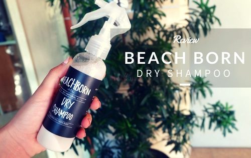 beach-born-dry-shampoo-review