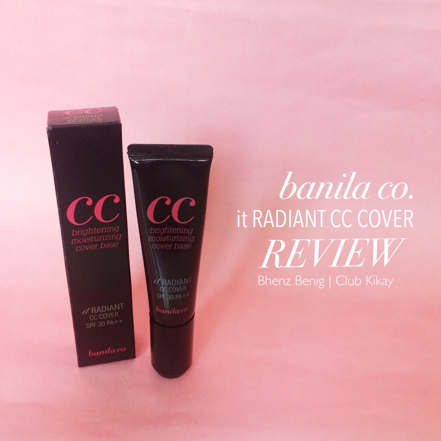 REVIEW: banila co. it Radiant CC Cover SPF 30 PA ++