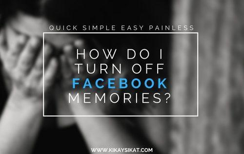 how-turn-off-deactivate-fb-memories