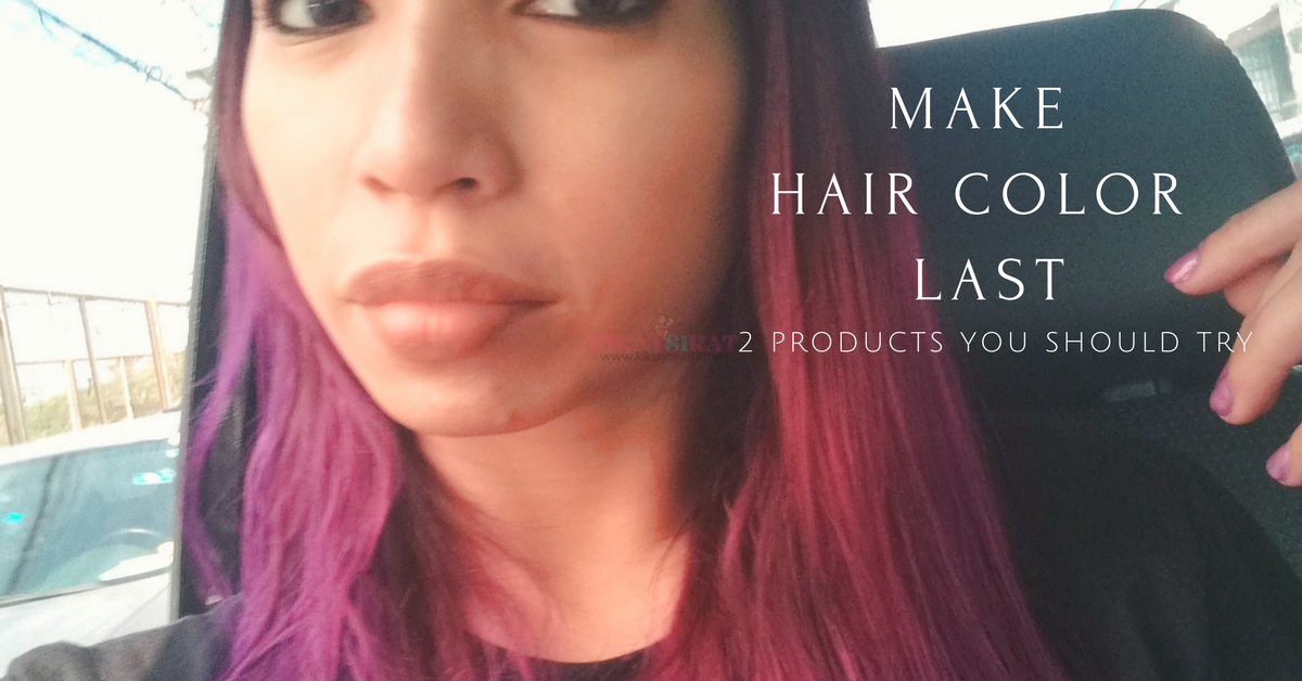 HOW TO MAKE HAIR COLOR LAST-