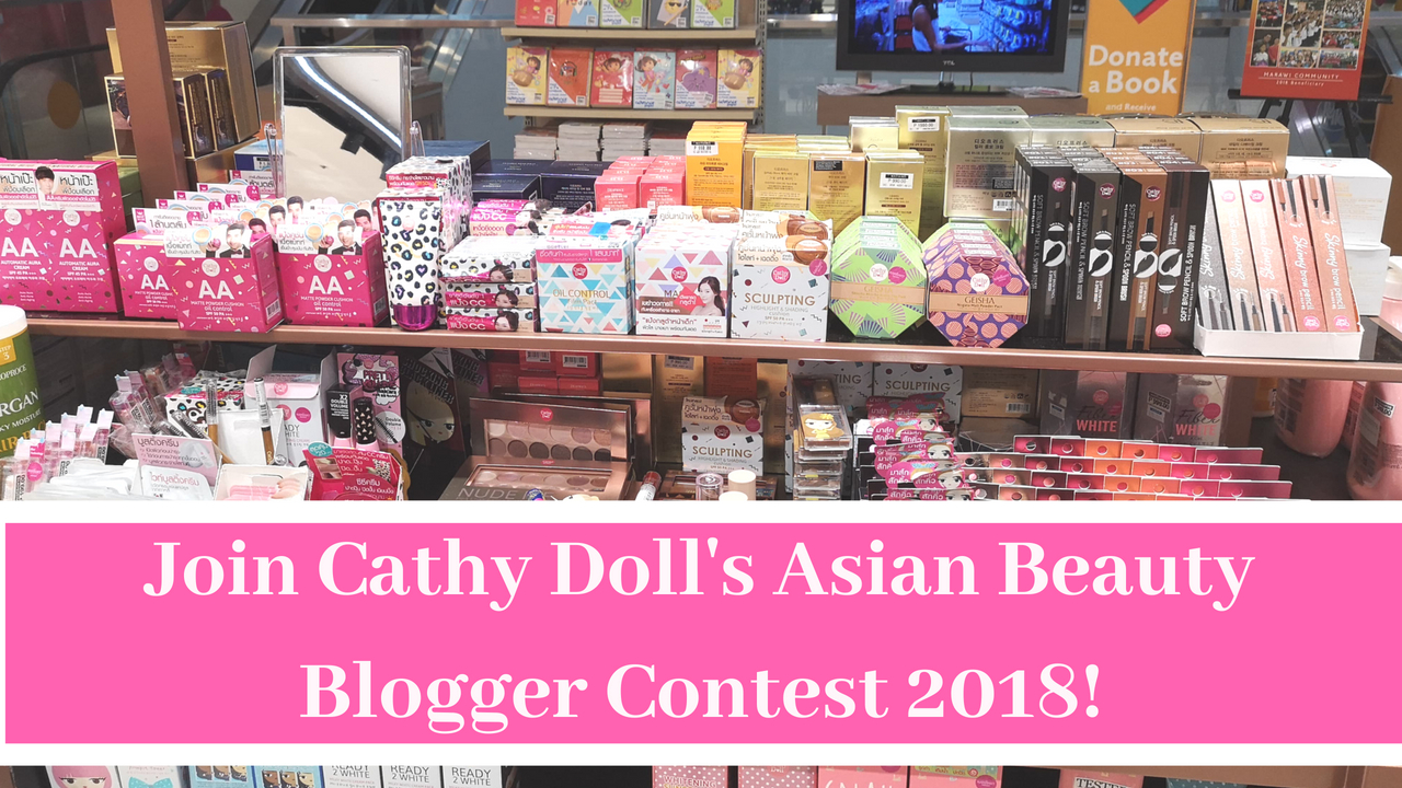 How To Join Cathy Doll Asian Beauty Blogger Contest 2018 Top Overall Set Lifestyle Blog For Makeup Skincare Fitness Health Fashion And Food Est 2009