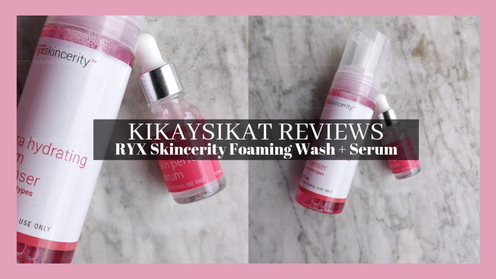 RYX Skincerity Foaming Wash Serum Review