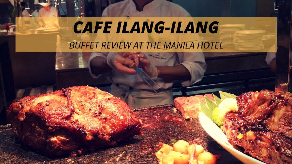 Terrific Cafe Ilang Ilang Buffet Review The Manila Hotel Kikaysikat Download Free Architecture Designs Itiscsunscenecom