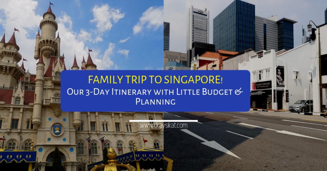 SINGAPORE TRAVEL BUDGET ITINERARY FAMILY