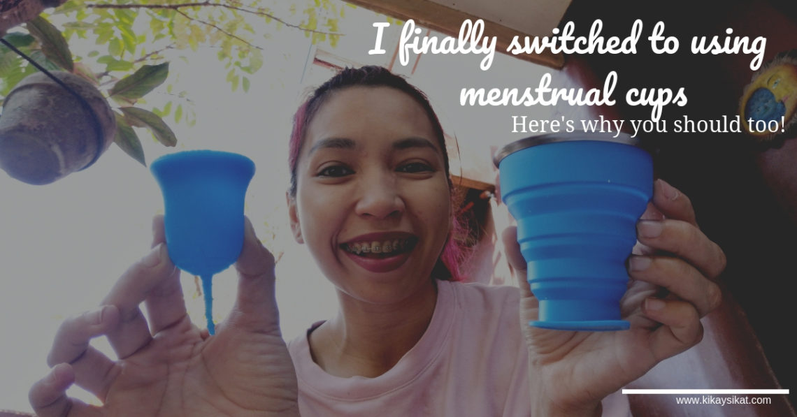 I FINALLY SWITCHED TO USING MENSTRUAL CUPS